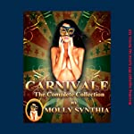 Molly Synthia's Carnivale: The Complete Collection | Molly Synthia