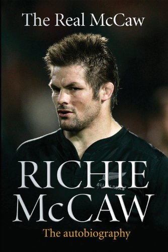 The Real McCaw: The Autobiography by Richie McCaw (3-Oct-2013) Paperback