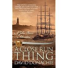 A Close Run Thing (John Pearce Book 15)