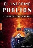 EL INFORME PHAETON (El diario secreto de Noé)