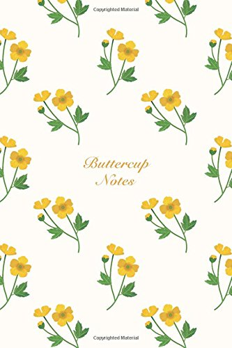 "Buttercup Notes: 6""x9"" Notebook Watercolor Texture Design Botanic Garden Flower Pattern Cover. 108 Blank Lined Pages Matte Softcover Note Book Journal ebook"