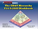 Y14. 5-2009 GD&T Hierarchy Workbook, Day, Don, 097927818X