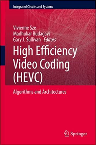 High Efficiency Video Coding (hevc) Algorithms And Architectures Pdf