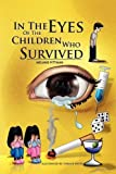In the Eyes of the Children Who Survived, Melanie Pittman, 1441519424