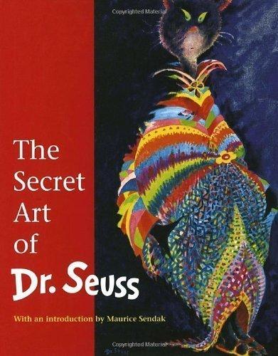 The Secret Art of Dr. Seuss by Audrey Geisel (Oct 3 1995)