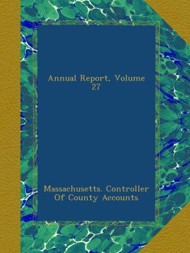 Download Annual Report, Volume 27 ebook
