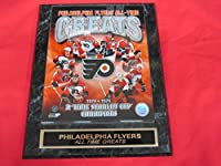 Philadelphia Flyers All Time Greats Engraved Collector Plaque w/8x10 Photo