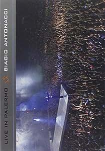 Biagio Antonacci - Live In Palermo [Italian Edition]