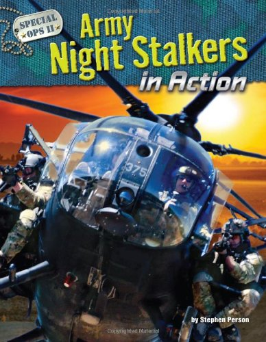 Army Night Stalkers in Action (Special Ops - Regiment Special Operations 160th Aviation