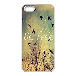 SHEP Be free Phone Case for Iphone 5s