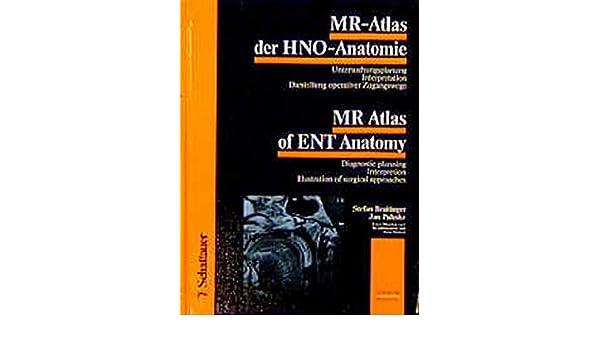 MR Atlas of ENT Anatomy (Bilingual/Eurobooks) (English and German ...