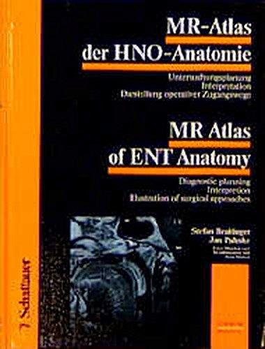 MR-Atlas der HNO-Anatomie /MR Atlas of ENT Anatomy: Untersuchungsplanung - Interpretation - Darstellung operativer Zugangswege. Diagnostic planning - ... Bilingual Dt. /Engl. (Bilingual/Eurobooks)