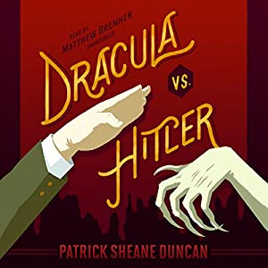 Dracula vs. Hitler Audiobook