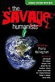 The Savage Humanists, , 0889954259