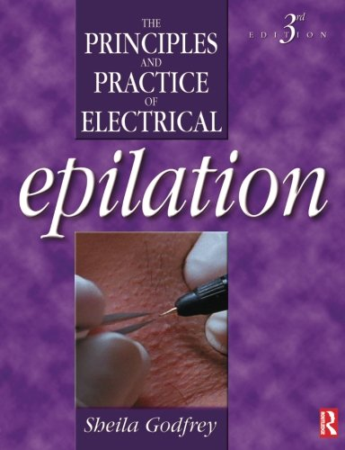 Principles and Practice of Electrical Epilation, Third Edition