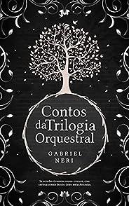 Contos da Trilogia Orquestral
