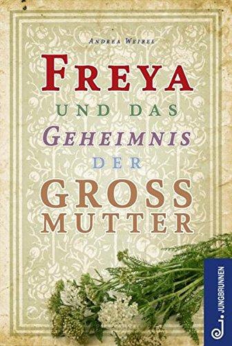 Freya und das Geheimnis der Großmutter