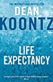 Front cover for the book Life Expectancy by Dean Koontz