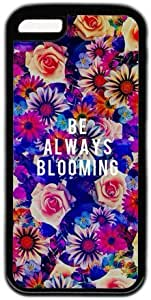 Flower Background Be Always Blooming Quote Case For Ipod Touch 4 Cover