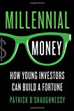 how to build a village - Millennial Money: How Young Investors Can Build a Fortune