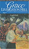 Ladybird (Grace Livingston Hill #55)
