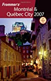 Montreal and Quebec City 2007, Herbert Bailey Livesey and Leslie Brokaw, 0470047275