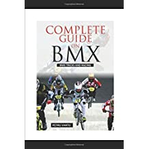 Complete Guide on BMX