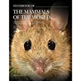 Handbook of the Mammals of the World: Rodents