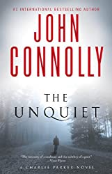 The Unquiet: A Thriller (Charlie Parker Book 6)