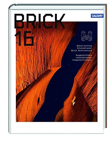Brick 16: Ausgezeichnete Ziegelarchitektur International