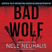 Bad Wolf: Bodenstein & Kirchhoff, Book 2   Nele Neuhaus
