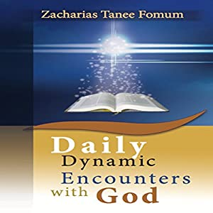 Daily Dynamic Encounters with God Audiobook