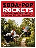 Soda-Pop Rockets, Paul Jarvis, 1556529600
