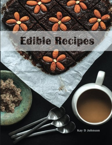 Edible Recipes: Blank form notebook used to collect your best Edibles recipes. Create a recipe and have it for the next time you bake.