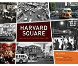 Harvard Square: An Illustrated History Since 1950