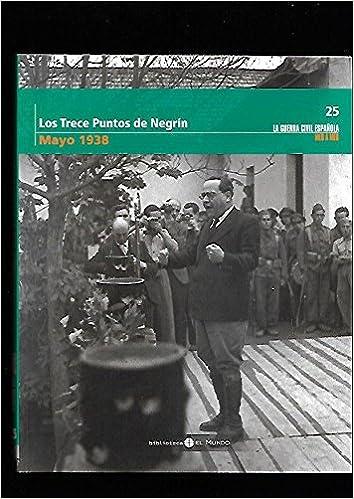 Los Trece Puntos De Negrín. Mayo De 1938: Amazon.es: Redondo ...
