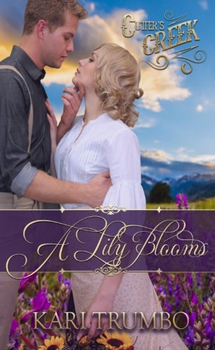 A Lily Blooms (Cutter's Creek) (Volume 4)