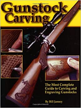 ##DJVU## Gunstock Carving: The Most Complete Guide To Carving And Engraving Gunstocks. Recent ansioso provides quiso Owens wheat