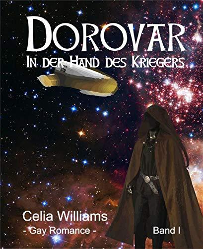 Dorovar - In der Hand des Kriegers: Gay Fantasy Romance (German Edition)