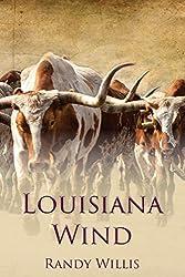 Louisiana Wind: a novel of Louisiana