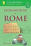Dodsworth in Rome (Green Light Readers Level 3)