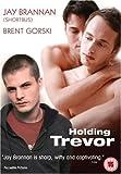 Holding Trevor [2007] [DVD]
