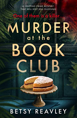 (Murder at the Book Club: a gripping crime mystery that will keep you guessing)
