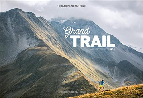 Grand Trail Magnificent Journey Ultrarunning product image