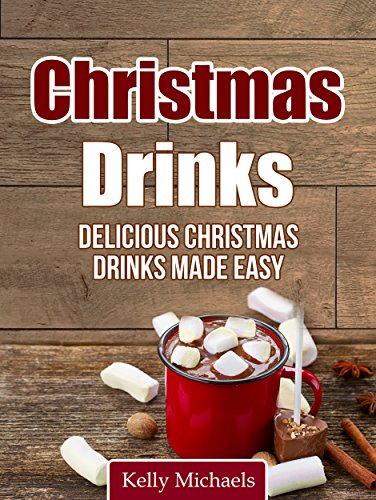 Christmas Recipes Drinks Delicious Made ebook product image