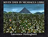 Seven Days in Nicaragua Libre, Lawrence Ferlinghetti, 0872861600