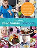 The Madhouse Cookbook, Jo' Pratt, 1848990839