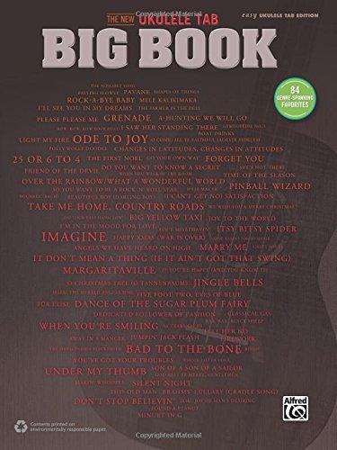 The New Ukulele TAB Big Book: 84 Genre-Spanning Favorites (Easy Ukulele TAB)