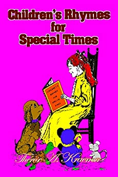 Childrens Rhymes For Special Times by [Kraemer, Thérèse A]