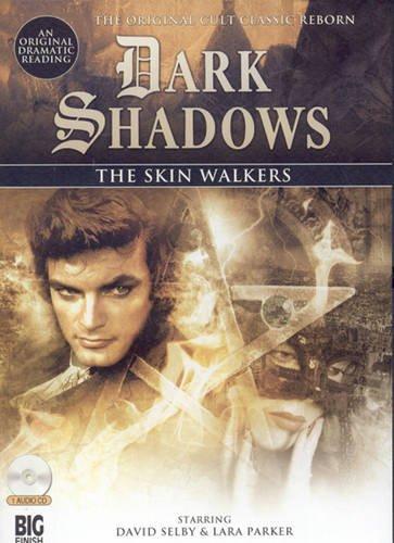 The Skin Walkers (Dark Shadows)